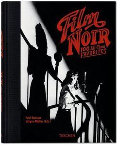 Film Noir: 100 All-Time Favorites , Paul (EDT) Duncan