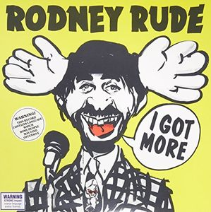 I Got More [Import] , Rodney Rude