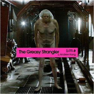 The Greasy Strangler (original Soundtrack)