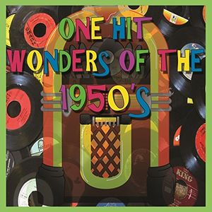 One Hit Wonders Of The 1950's (Various Artists)