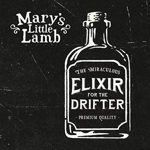 Elixir For The Drifter [Import] , Mary's Little Lamb