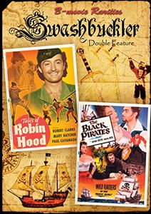 Swashbuckler Double-feature: Tales of Robin Hood /  The Black Pirates