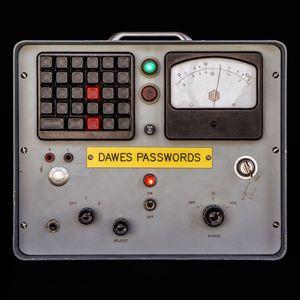 Passwords , Dawes