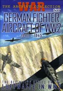 German Fighter Aircraft of WW2 1942-1945