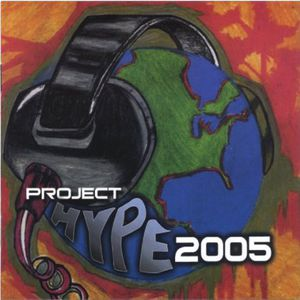 Project Hype: 2005