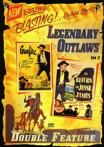 Legendary Outlaws Double Feature: Volume 2: The Return of Jesse James /  Gunfire
