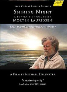Shining Night: Portrait of Composer Morten Laurids