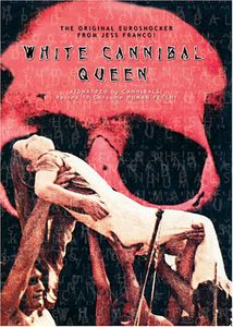 White Cannibal Queen