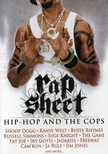 Rap Sheet: Hip-Hop and the Cops