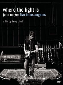Where the Light Is: John Mayer Live in Los Angele