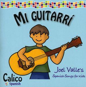 Mi Guitarri: Spanish Songs for Kids
