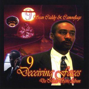 9 Eyes of Deceiving Faces & Da Sean Caddy Show