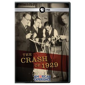 The Crash of 1929 (American Experience)