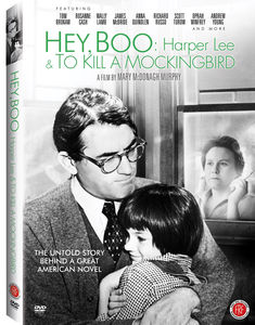 Hey, Boo: Harper Lee and to Kill a Mockingbird