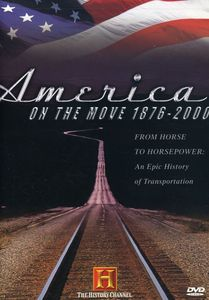 America on the Move 1876-2000