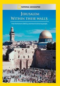 Jerusalem: Within These Walls