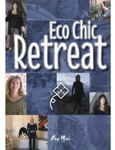 Eco Chic Retreat