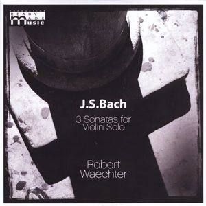 J.S.Bach 3 Sonatas for Violin Solo