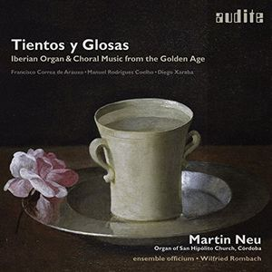 Tientos y Glosas - Iberian Organ & Choral Music