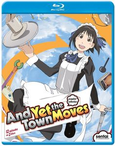 And Yet the Town Moves