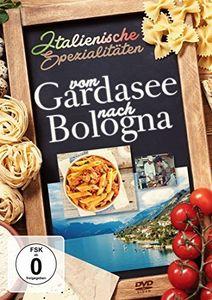 Italienische Spezialitaten: Von Gardasee Nach