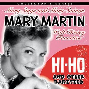 Mary Martin Sings Walt Disney & Other Rarities [Import]