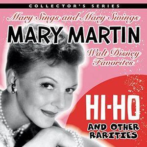 Mary Martin Sings Walt Disney & Other Rarities [Import]