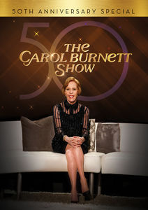 The Carol Burnett Show: 50th Anniversary Special , Carol Burnett