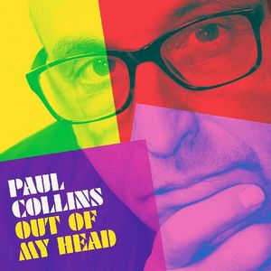 Out Of My Head , Paul Collins