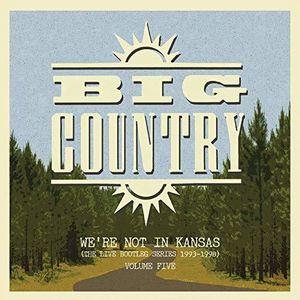 We're Not In Kansas Vol 5 [Import] , Big Country