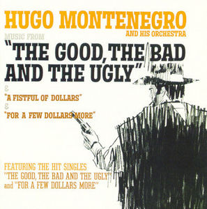 Good Bad & Ugly /  Fistful (remastered)