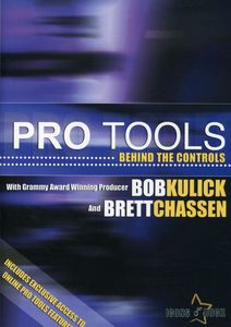 Pro Tools: Behind the Controls
