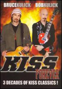 Kiss Forever: 3 Decades of Kiss Classics