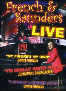 French and Saunders: Live