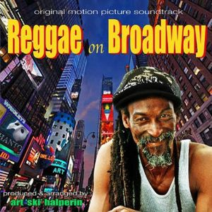 Reggae on Broadway (Original Soundtrack)