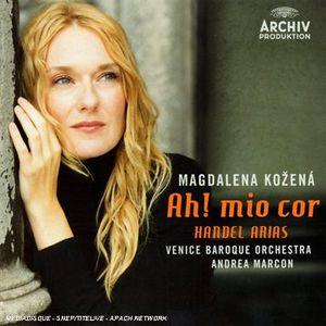 Ah Mio Cor: Handel Arias