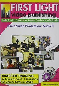 Basic Video Production: Audio II
