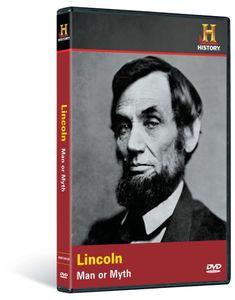 Lincoln: Man Or Myth