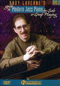 Andy Laverne's Guide to Jazz Piano: Volume 2