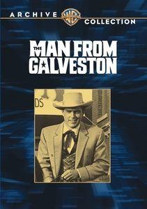 The Man From Galveston