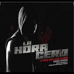 La Hora Cero (Original Soundtrack)