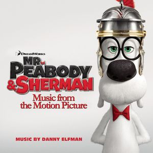 Mr. Peabody & Sherman (Original Soundtrack) [Import]