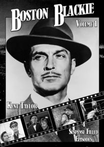 Boston Blackie: Volume 1 , Kent Taylor