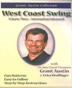 West Coast Swing With Grant Austin: Volume Three, Intermediate /  Advanced
