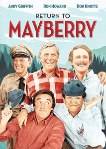 The Andy Griffith Show: Return to Mayberry , Andy Griffith