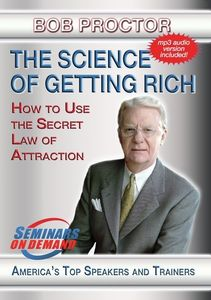 The Science Of Getting Rich: Using The Secret Law Of Attraction ToAccumulate Wealth