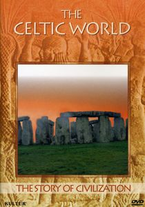 The Story of Civilization: The Celtic World