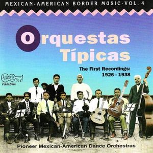 Mexican-american Border 4: Orquestas Tipicas /  Var