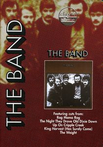 Classic Albums: The Band