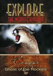 Explore the Wildlife Kingdom: Cougar Ghost of the Rockies